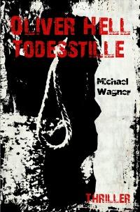 Todesstille - Krimilesung mit Michael Wagner